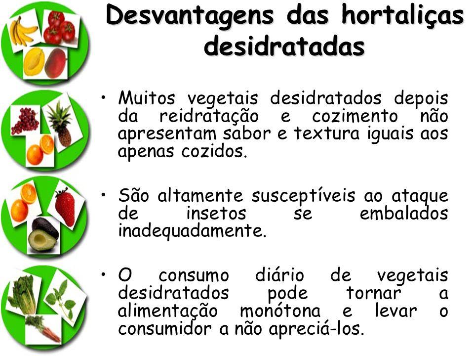 Desvantagens das hortaliças desidratadas