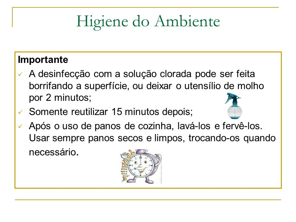 Higiene do Ambiente Importante