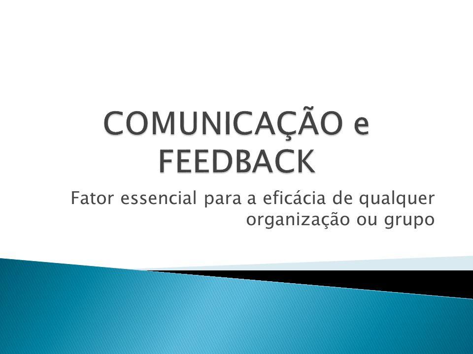 COMUNICAÇÃO e FEEDBACK