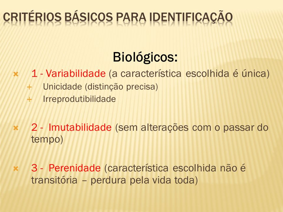 CRITÉRIOS BÁSICOS PARA IDENTIFICAÇÃO