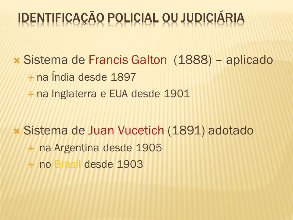 IDENTIFICAÇÃO POLICIAL OU JUDICIÁRIA
