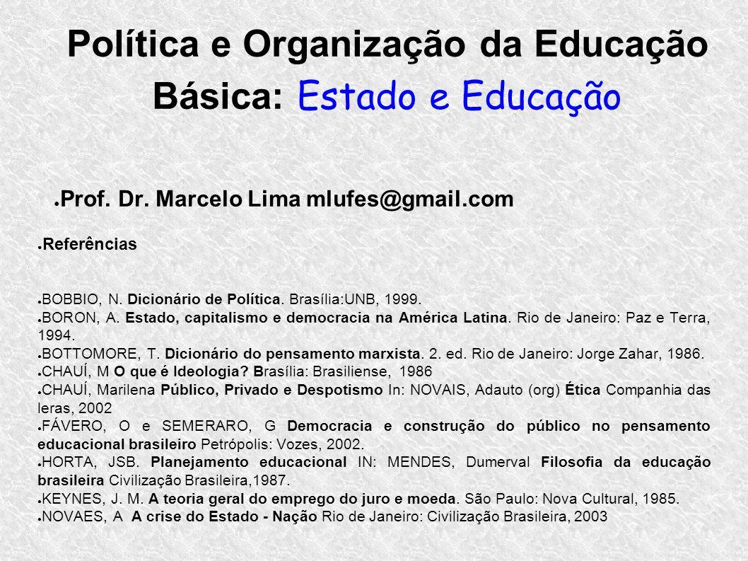 Política e Organização da Educação Básica: Estado e Educação