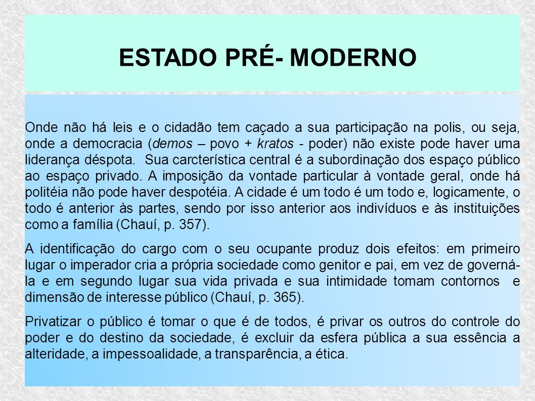 ESTADO PRÉ- MODERNO