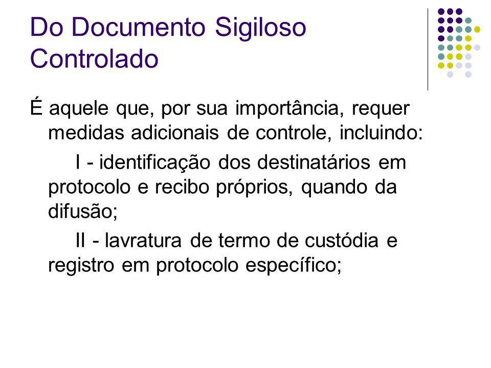 Do Documento Sigiloso Controlado
