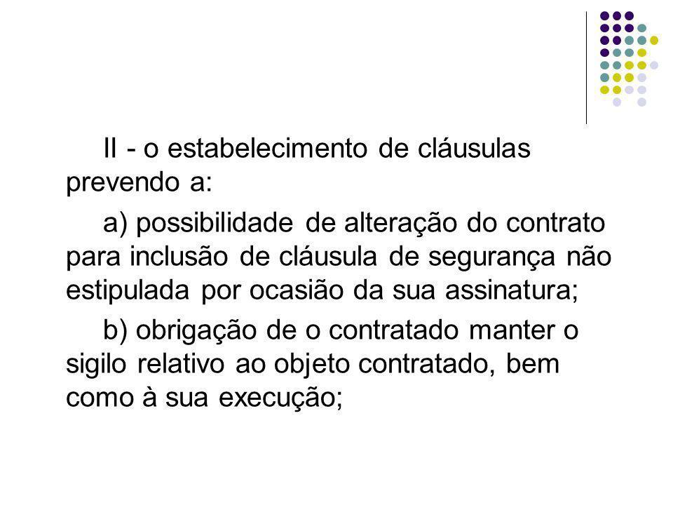 II - o estabelecimento de cláusulas prevendo a: