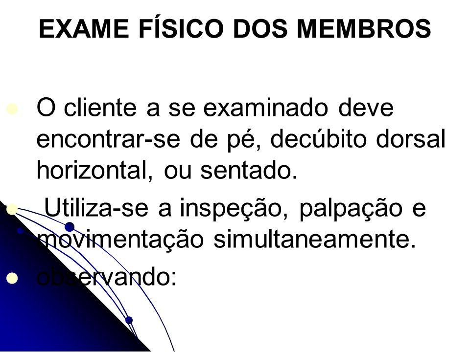 EXAME FÍSICO DOS MEMBROS