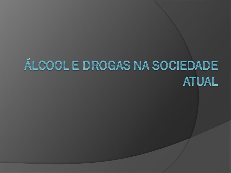Álcool e drogas na sociedade atual