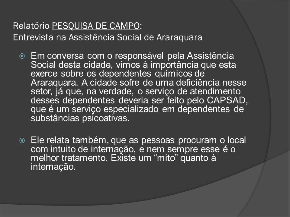 Relatório PESQUISA DE CAMPO: Entrevista na Assistência Social de Araraquara
