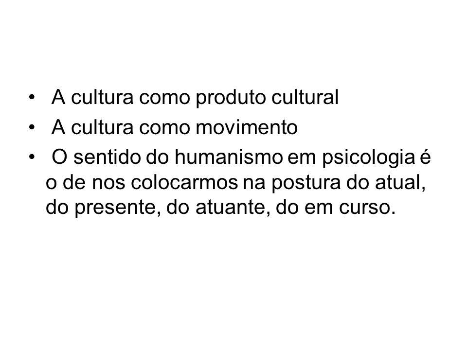 A cultura como produto cultural