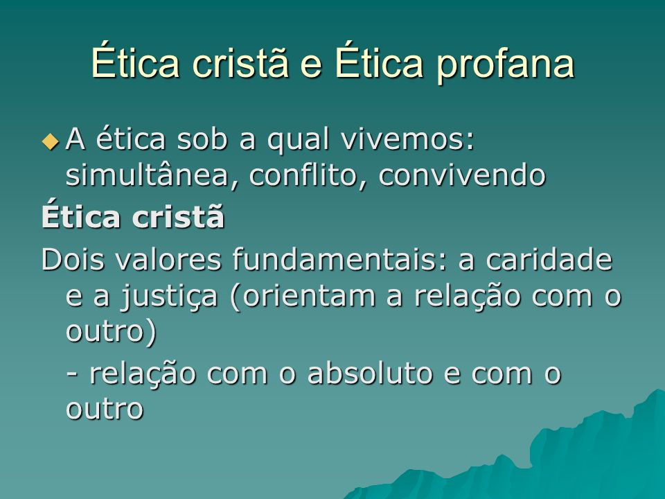 Ética cristã e Ética profana