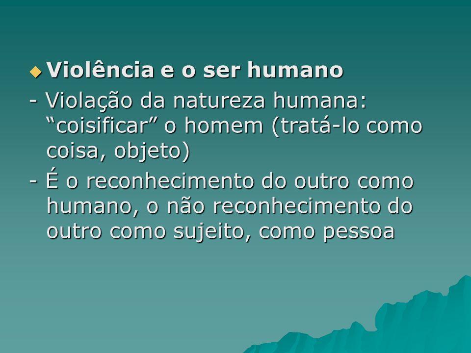 Violência e o ser humano