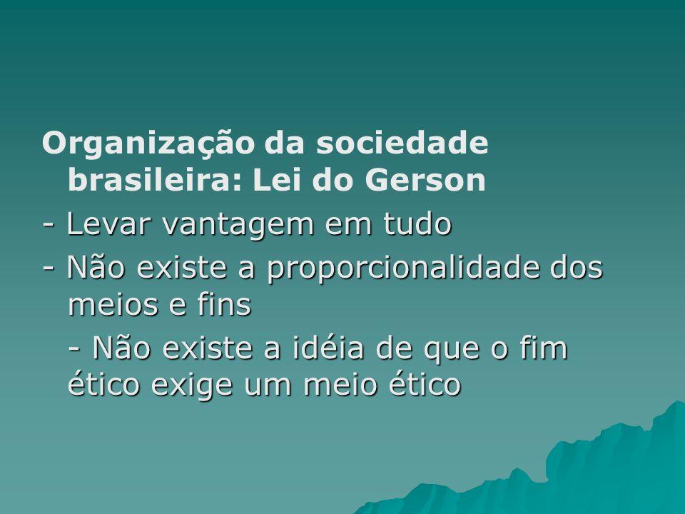 Organização da sociedade brasileira: Lei do Gerson