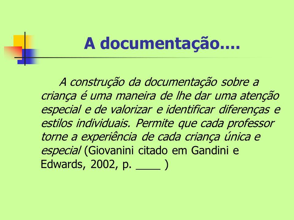 A documentação....