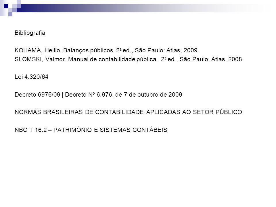 Bibliografia KOHAMA, Heilio. Balanços públicos. 2a ed