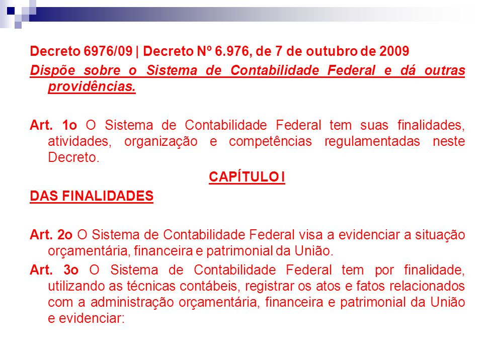Decreto 6976/09 | Decreto Nº 6.976, de 7 de outubro de 2009