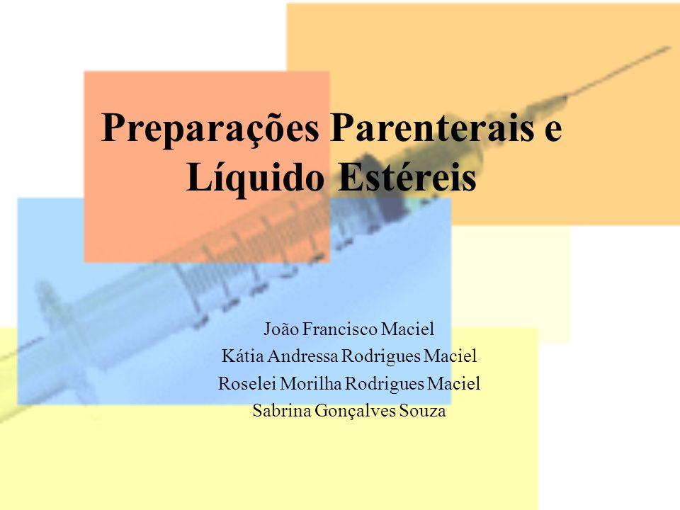 Preparações Parenterais e Líquido Estéreis