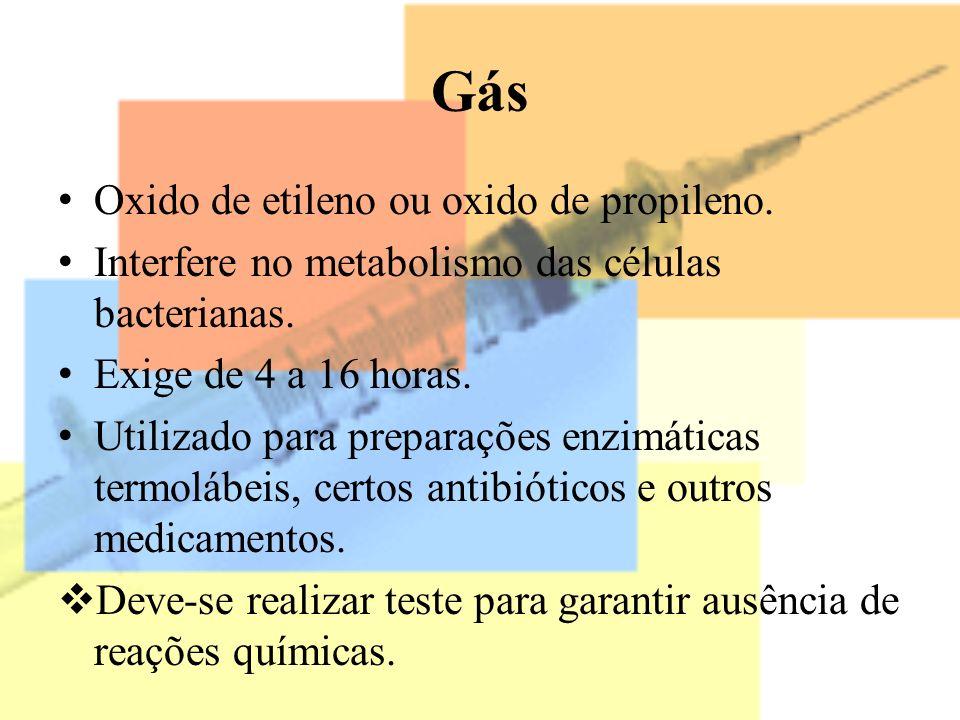 Gás Oxido de etileno ou oxido de propileno.