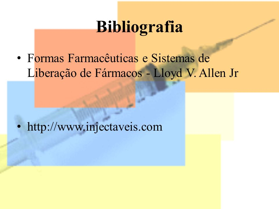 BibliografiaFormas Farmacêuticas e Sistemas de Liberação de Fármacos - Lloyd V.