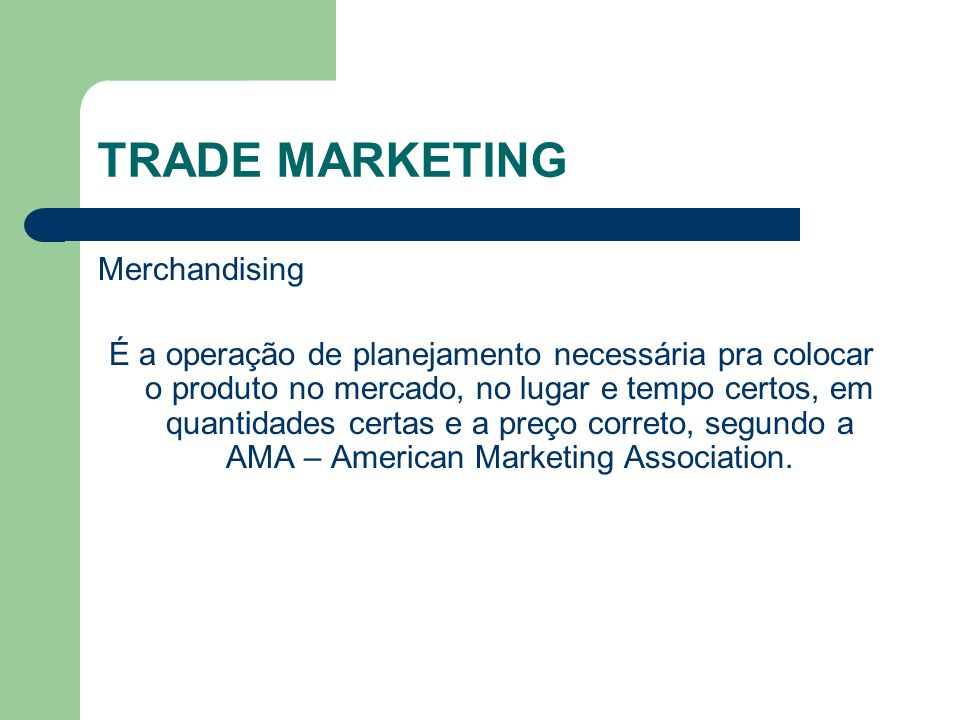 TRADE MARKETING Merchandising