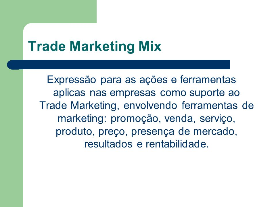 Trade Marketing Mix