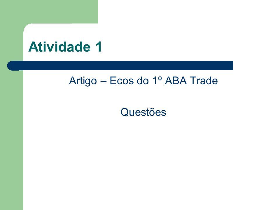 Artigo – Ecos do 1º ABA Trade