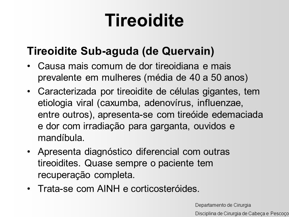 Tireoidite Tireoidite Sub-aguda (de Quervain)