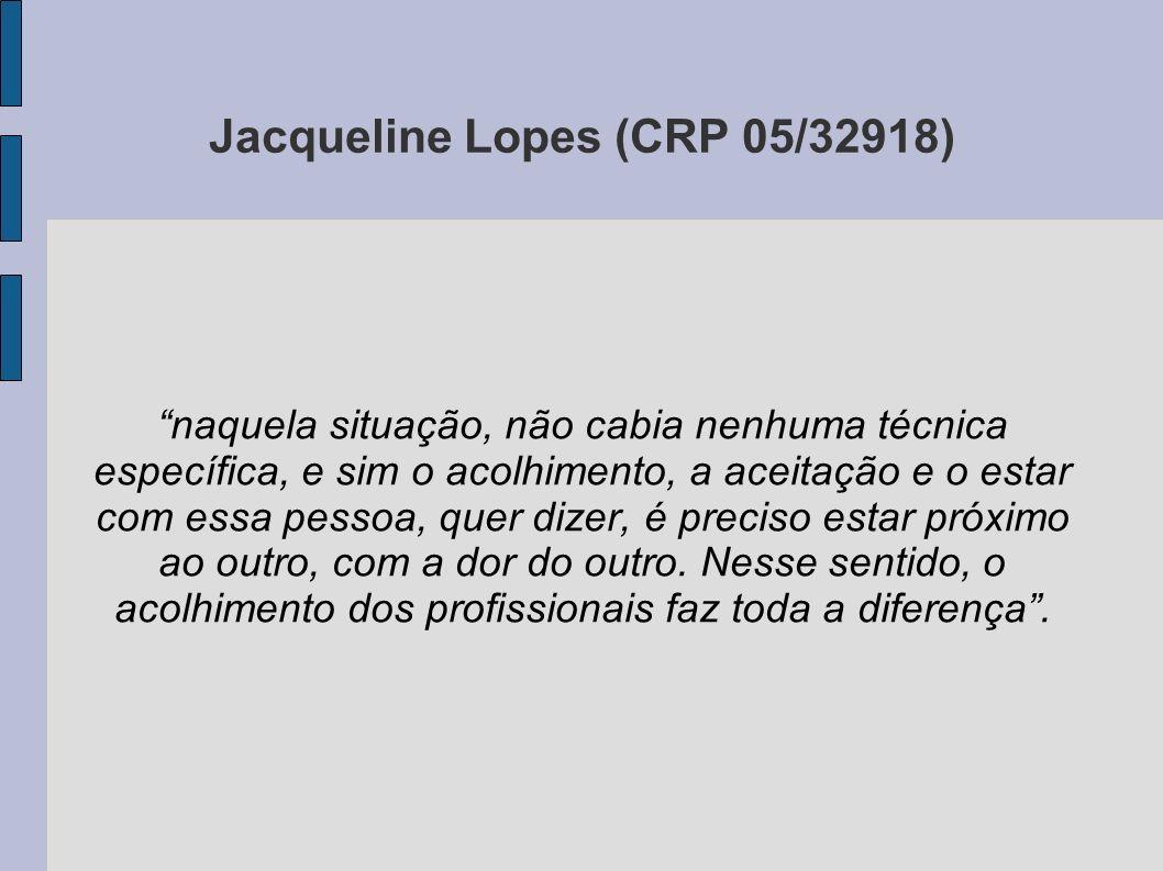 Jacqueline Lopes (CRP 05/32918)