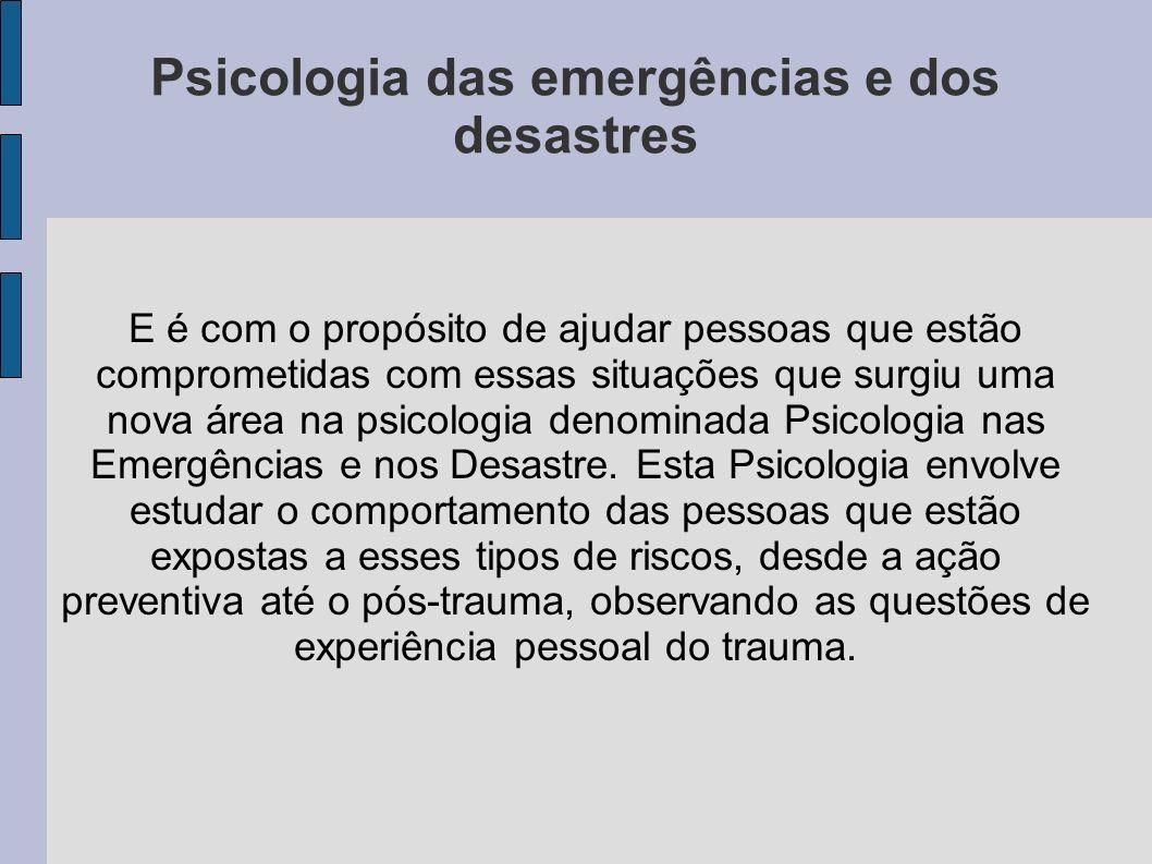 Psicologia das emergências e dos desastres