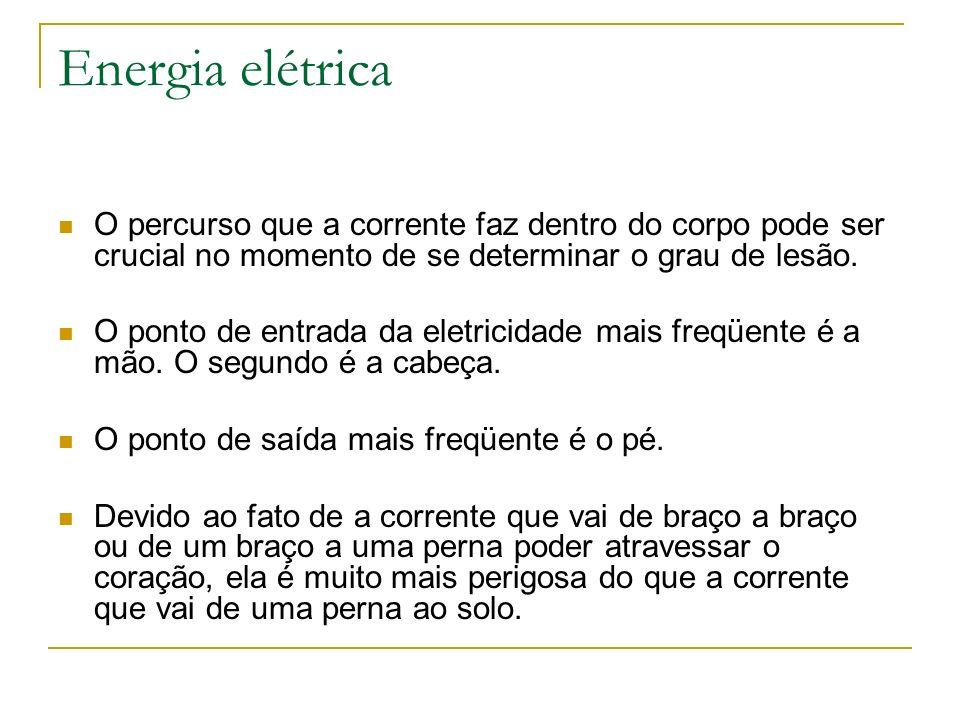 Energia elétricaO percurso que a corrente faz dentro do corpo pode ser crucial no momento de se determinar o grau de lesão.
