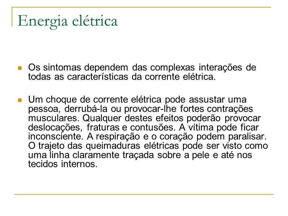 Energia elétricaOs sintomas dependem das complexas interações de todas as características da corrente elétrica.