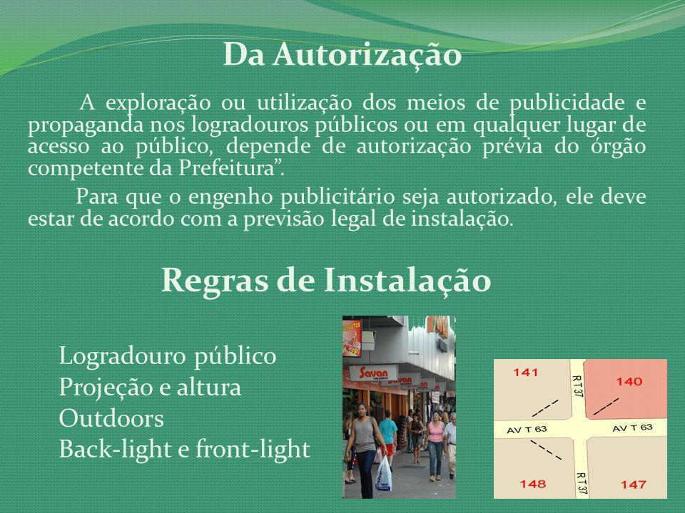 Regras de Instalação Da Autorização Logradouro público