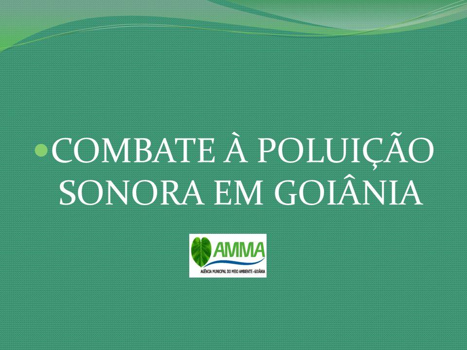 COMBATE À POLUIÇÃO SONORA EM GOIÂNIA