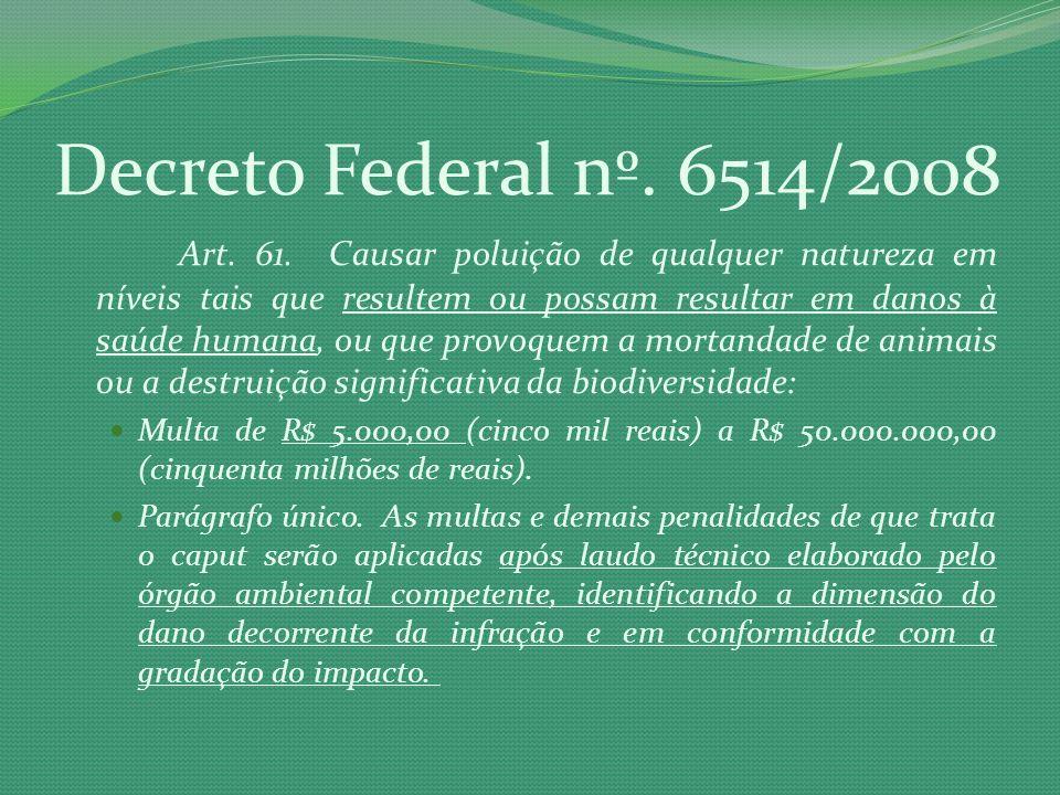 Decreto Federal nº. 6514/2008