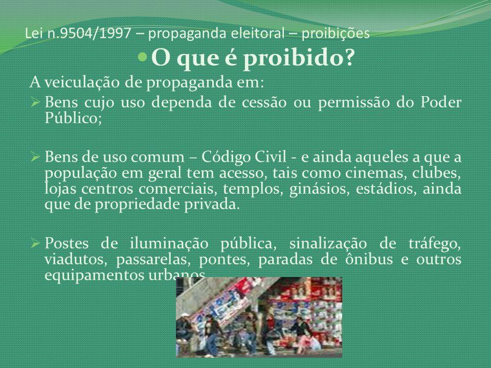 Lei n.9504/1997 – propaganda eleitoral – proibições