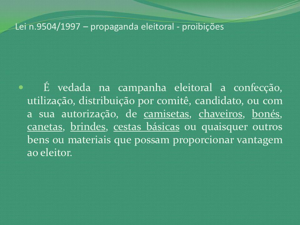 Lei n.9504/1997 – propaganda eleitoral - proibições