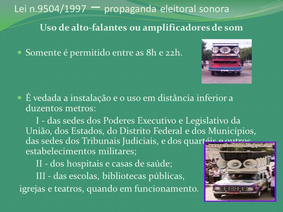 Lei n.9504/1997 – propaganda eleitoral sonora