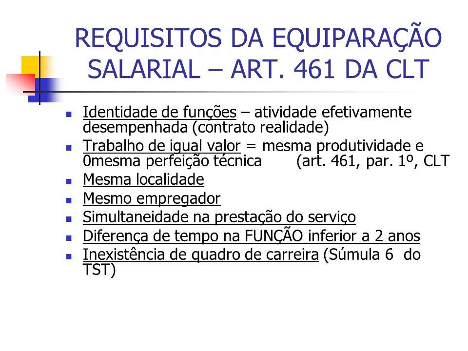 REQUISITOS DA EQUIPARAÇÃO SALARIAL – ART. 461 DA CLT