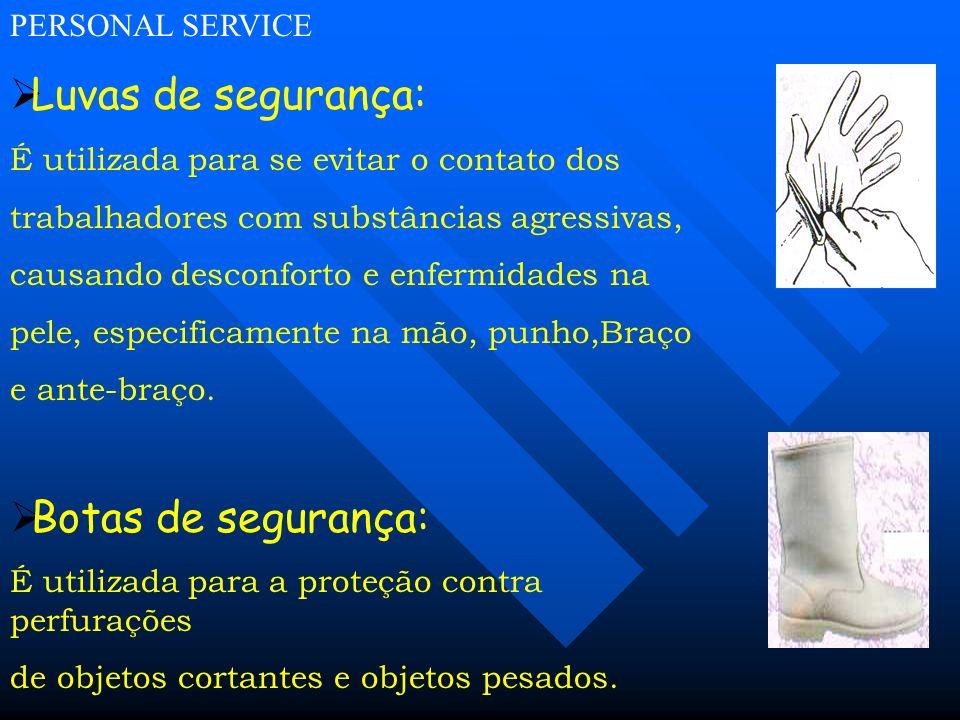 Luvas de segurança: Botas de segurança: PERSONAL SERVICE