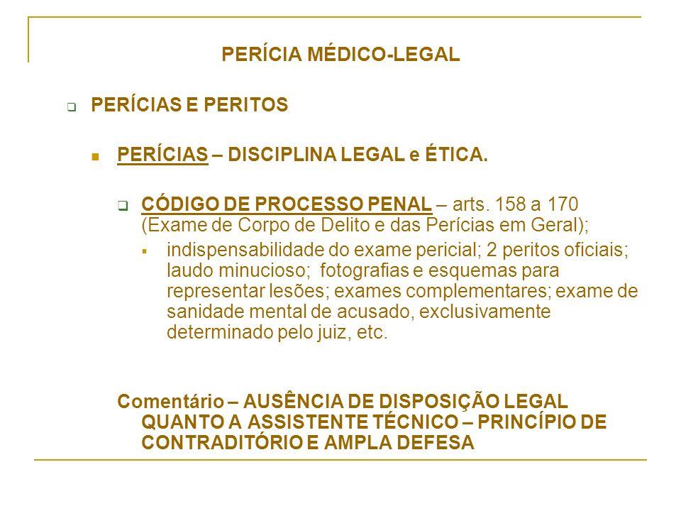 PERÍCIA MÉDICO-LEGAL PERÍCIAS E PERITOS