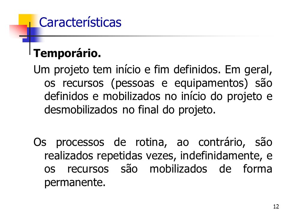Características Temporário.