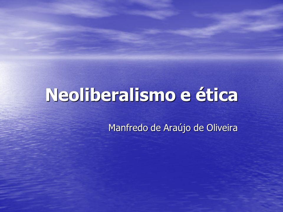 Neoliberalismo e ética