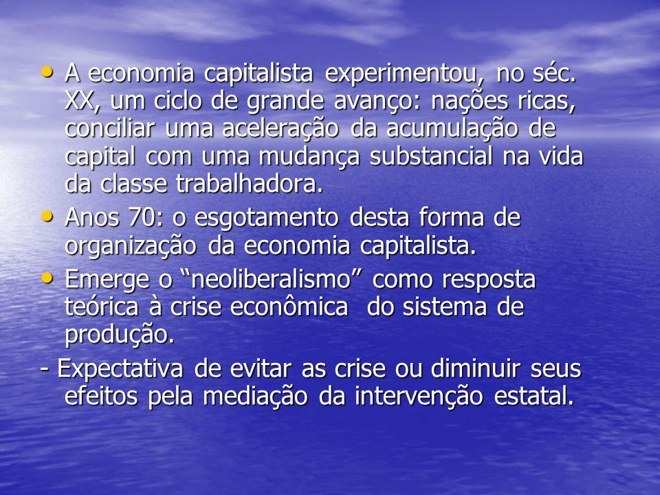 A economia capitalista experimentou, no séc