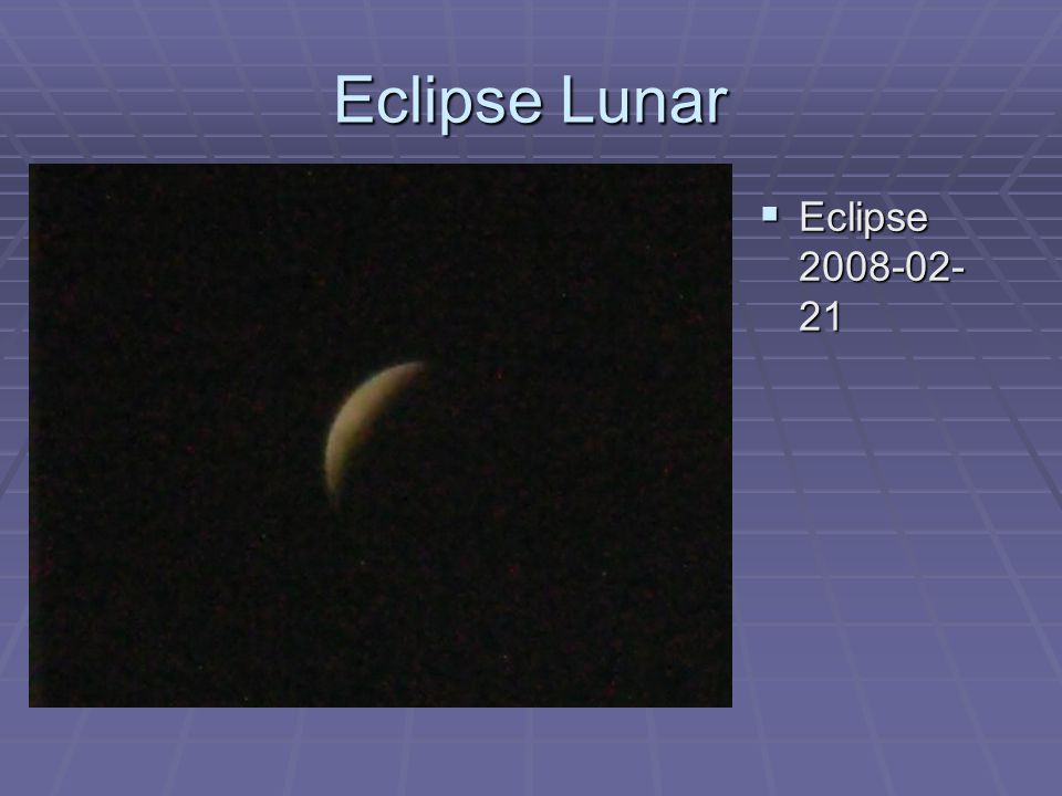 Eclipse Lunar Eclipse 2008-02-21