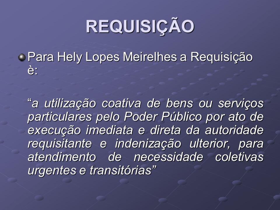 REQUISIÇÃO Para Hely Lopes Meirelhes a Requisição è: