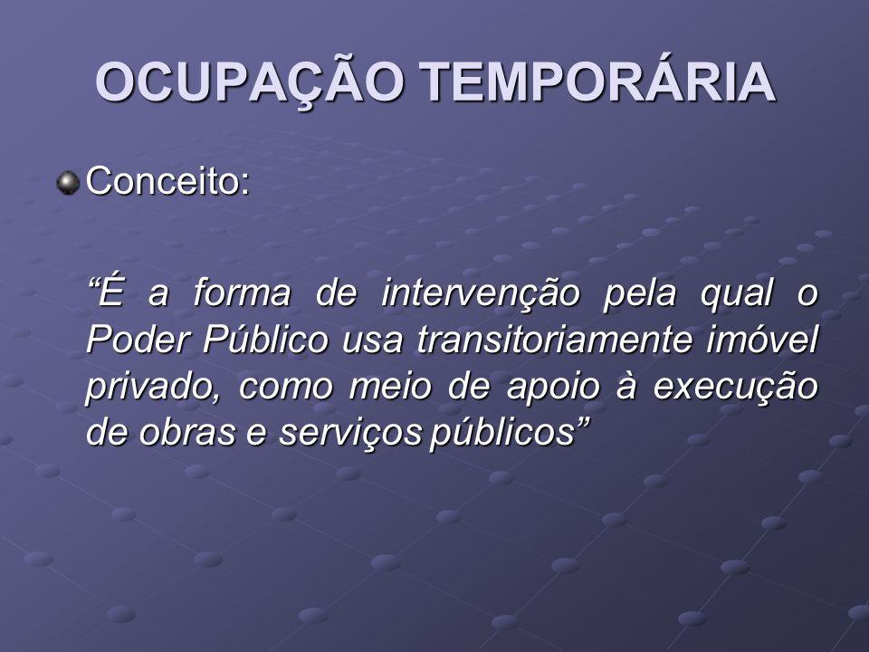 OCUPAÇÃO TEMPORÁRIA Conceito: