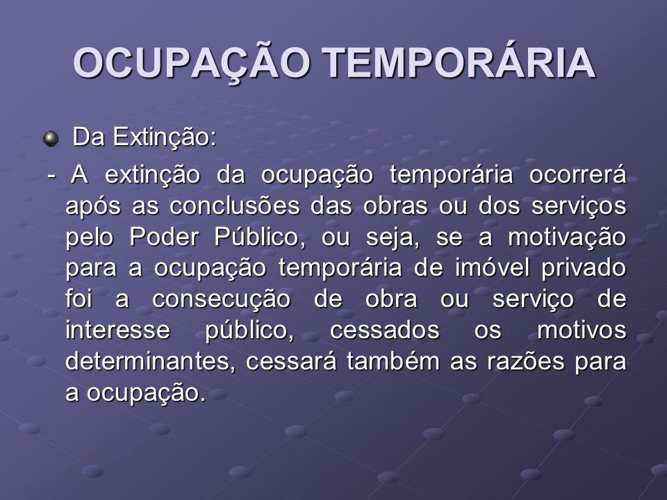 OCUPAÇÃO TEMPORÁRIA Da Extinção: