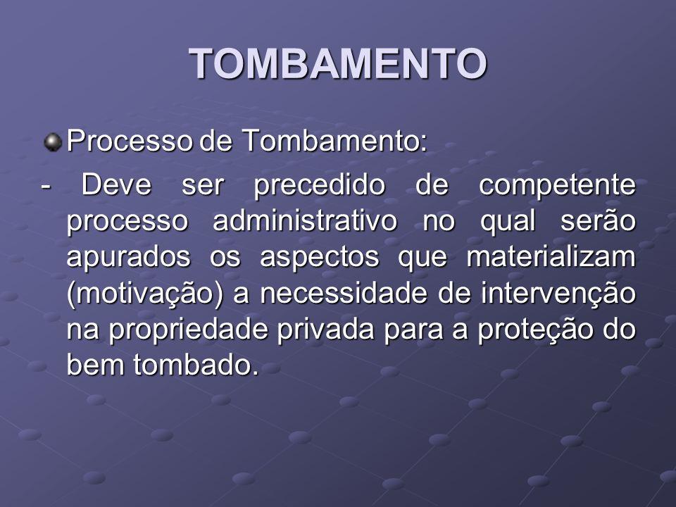 TOMBAMENTO Processo de Tombamento: