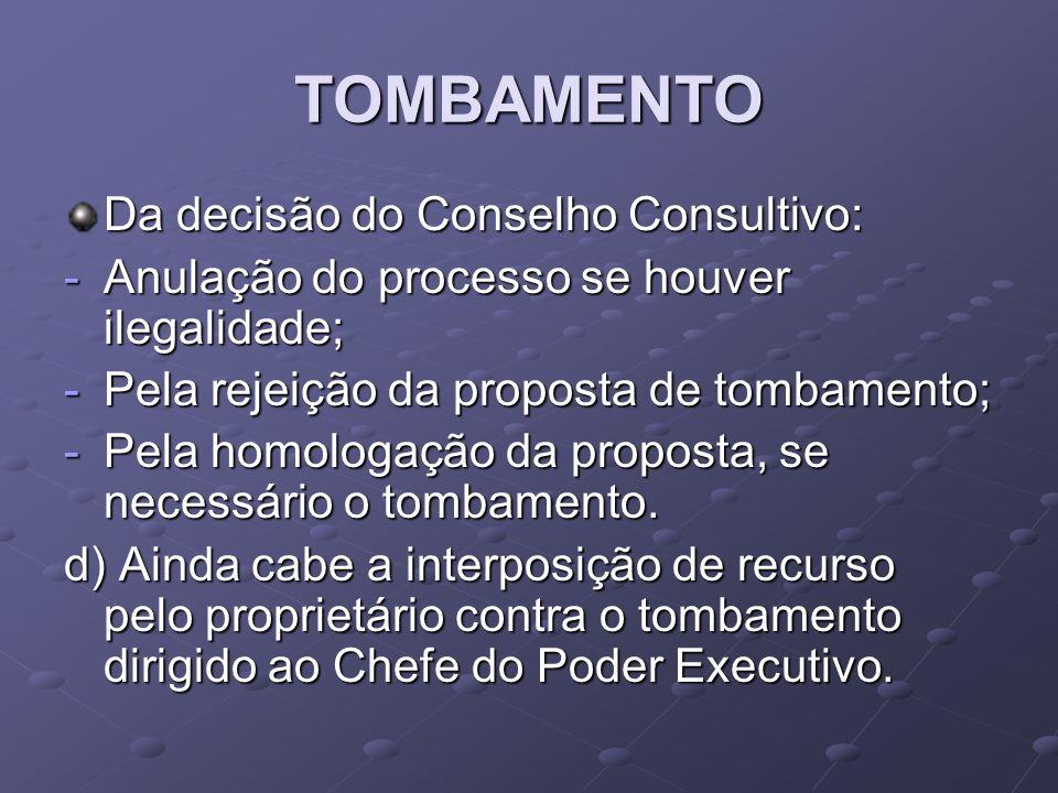 TOMBAMENTO Da decisão do Conselho Consultivo: