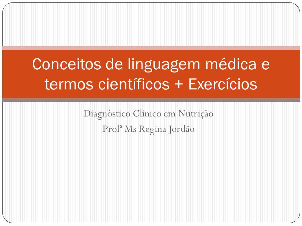 Conceitos de linguagem médica e termos científicos + Exercícios