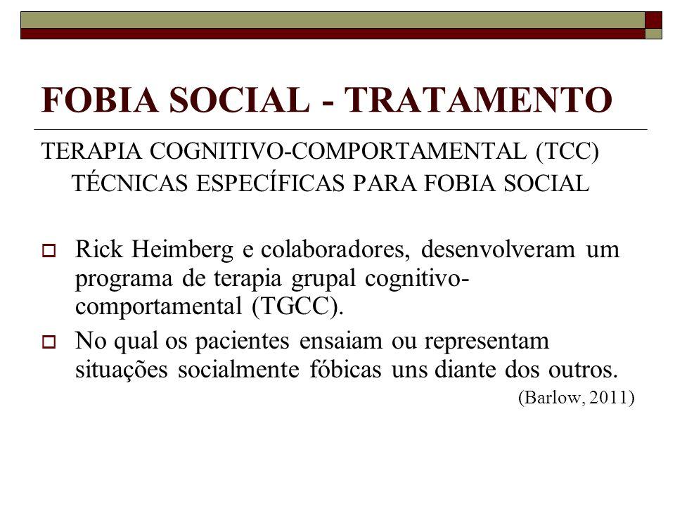 FOBIA SOCIAL - TRATAMENTO